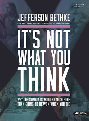 Its Not What You Think Bible Study Book