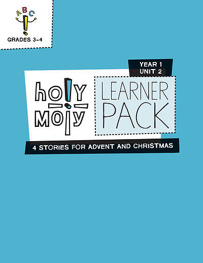 Holy Moly Grades 3-4 Learner Leaflets Year 1 Unit 2