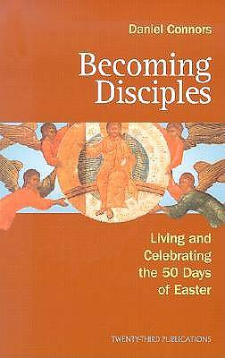 Becoming Disciples