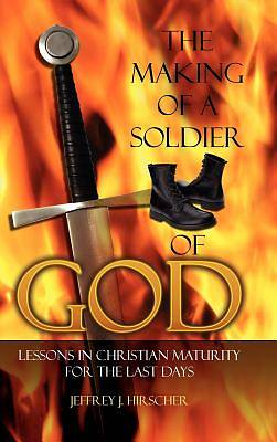 Picture of The Making of a Soldier of God