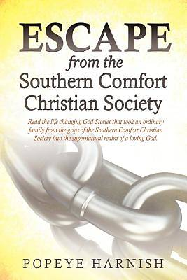 Escape from the Southern Comfort Christian Society
