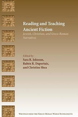 Picture of Reading and Teaching Ancient Fiction