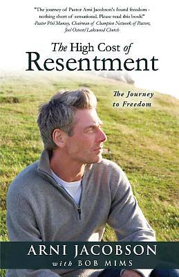 Picture of The High Cost of Resentment
