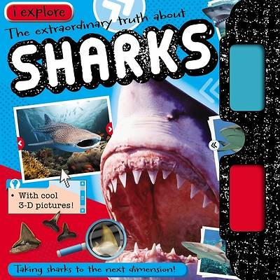 I Explore Sharks [With 3-D Glasses]