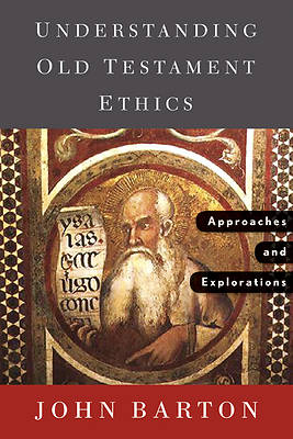 Picture of Understanding Old Testament Ethics