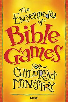 Picture of The Encyclopedia of Bible Games for Children's Ministry