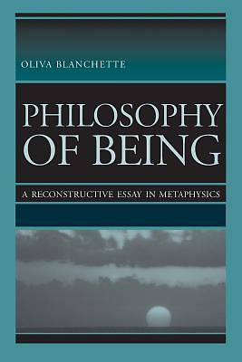 being essay in metaphysics philosophy reconstructive Find helpful customer reviews and review ratings for philosophy of being: a reconstructive essay in metaphysics at amazoncom read honest and unbiased product.
