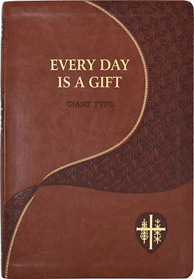 Everyday Is a Gift Giant Type
