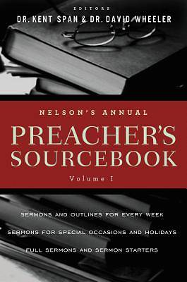 Nelsons Annual Preachers Sourcebook, Volume 1