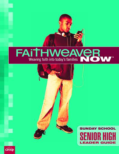 Picture of FaithWeaver NOW Senior High Leader Guide Spring 2021