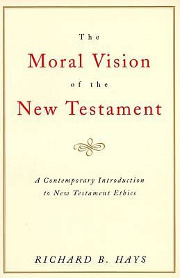 Picture of The Moral Vision of the New Testament