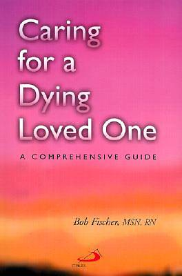 Picture of Caring for a Dying Loved One