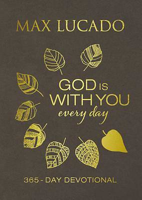Picture of God Is with You Every Day (Large Text Leathersoft)