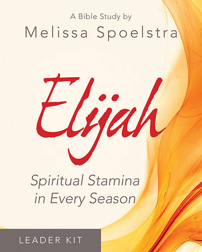 Elijah - Womens Bible Study Leader Kit
