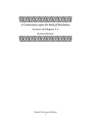 "Picture of A Commentary Upon the Book of the Revelation Lectures on Chapters 1ƒ''""ƒ''€ƒ''""3"