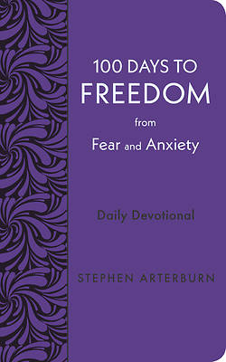 Picture of 100 Days to Freedom from Fear and Anxiety