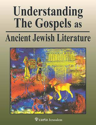 Picture of Understanding the Gospels as Ancient Jew