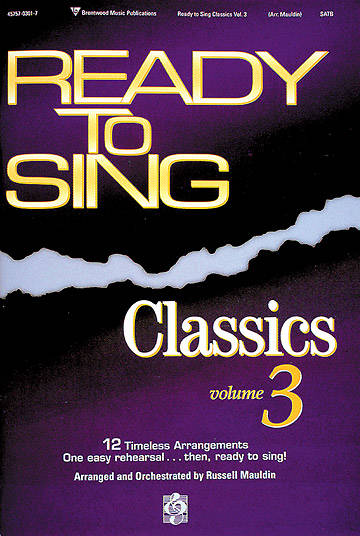 Ready to Sing Classics Volume 3 Choral Book