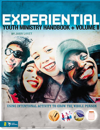 Experiential Youth Ministry Handbook, Volume 2