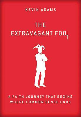 The Extravagant Fool