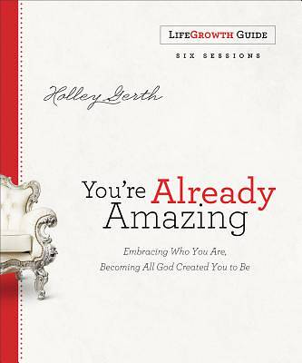Youre Already Amazing Lifegrowth Guide