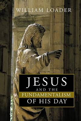 Picture of Jesus and the Fundamentalism of His Day
