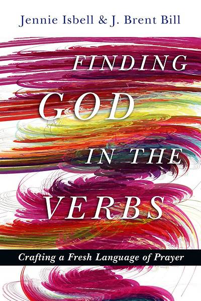 Picture of Finding God in the Verbs