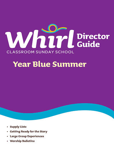 Whirl Classroom Directors Guide Blue Summer