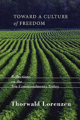 Picture of Toward a Culture of Freedom
