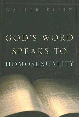 Gods Word Speaks to Homosexuality