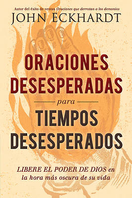 Picture of Oraciones Desesperadas Para Tiempos Desesperados / Desperate Prayers for Desperate Times