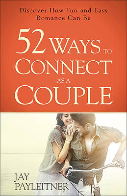 Picture of 52 Ways to Connect as a Couple