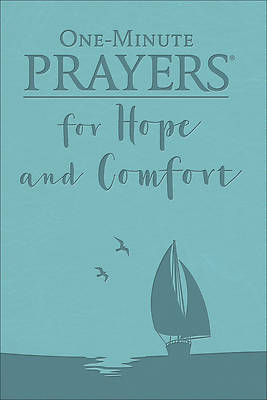 One-Minute Prayers(r) for Hope and Comfort