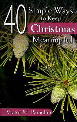 40 Simple Ways to Keep Christmas Meaningful