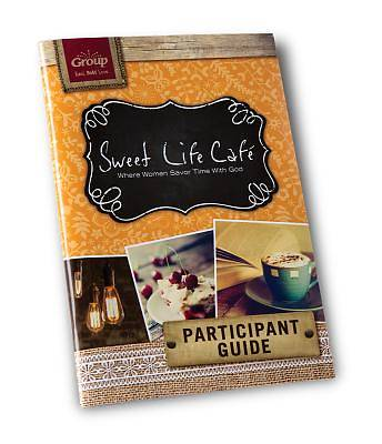 Sweet Life Cafe Participant Guide