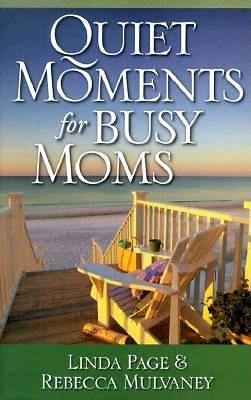 Picture of Quiet Moments for Busy Moms