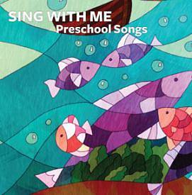 Picture of Dwell Sing With Me Preschool Songs