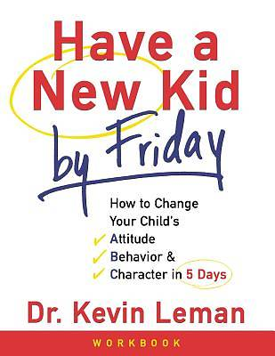Have a New Kid by Friday Workbook
