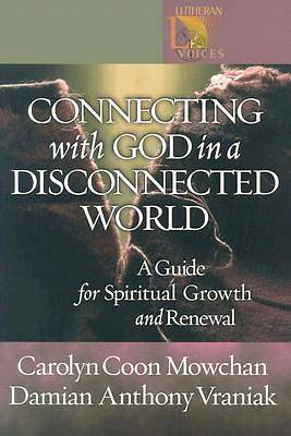 Connecting with God in a Disconnected World