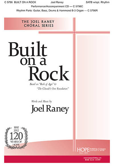 Built on a Rock SATB & Unison Choir (opt. Solo)