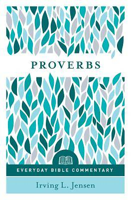 Picture of Proverbs- Everyday Bible Commentary