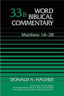Word Biblical Commentary Matthew 14-28