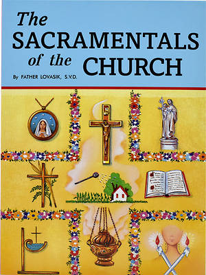 The Sacramentals of the Church