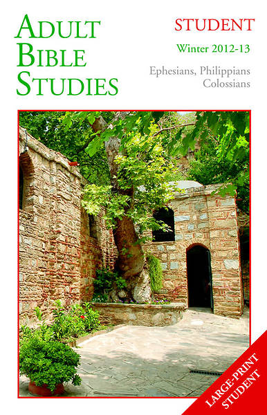 Adult Bible Studies Student Book Winter 2012-2013 - Large Print Edition