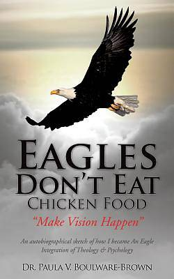 Eagles Dont Eat Chicken Food