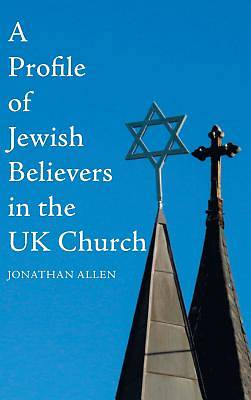 Picture of A Profile of Jewish Believers in the UK Church