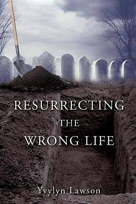 Picture of Resurrecting the Wrong Life