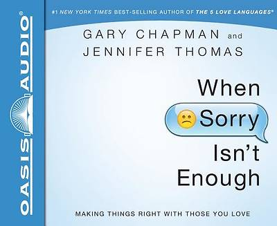 When Sorry Isnt Enough (Library Edition)