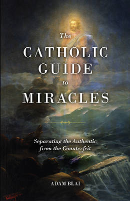 Picture of The Catholic Guide to Miracles