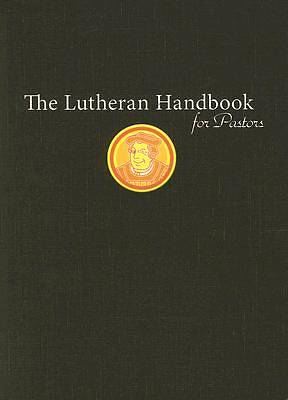The Lutheran Handbook for Pastors
